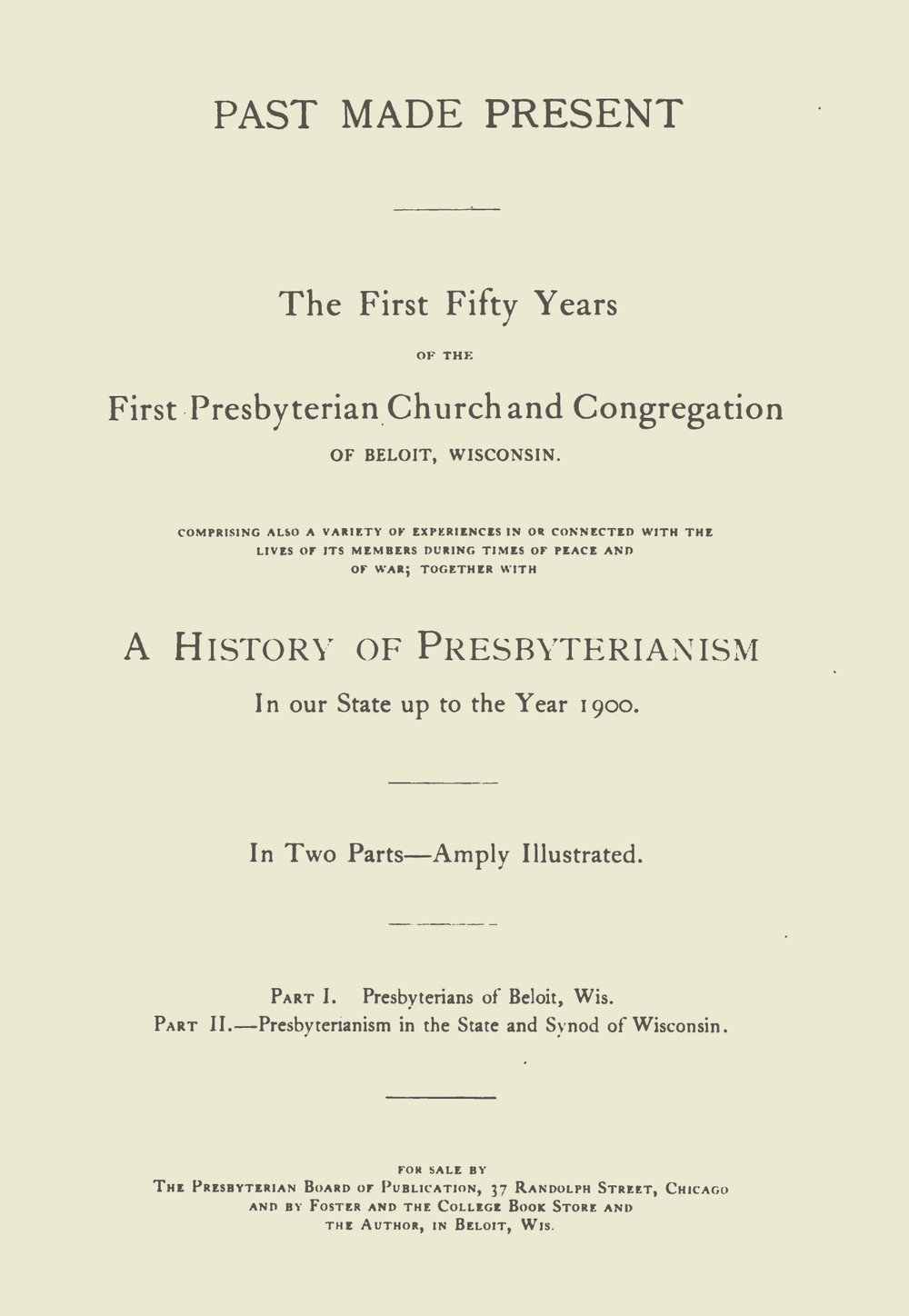Brown, William Fiske, Past Made Present Title Page.jpg