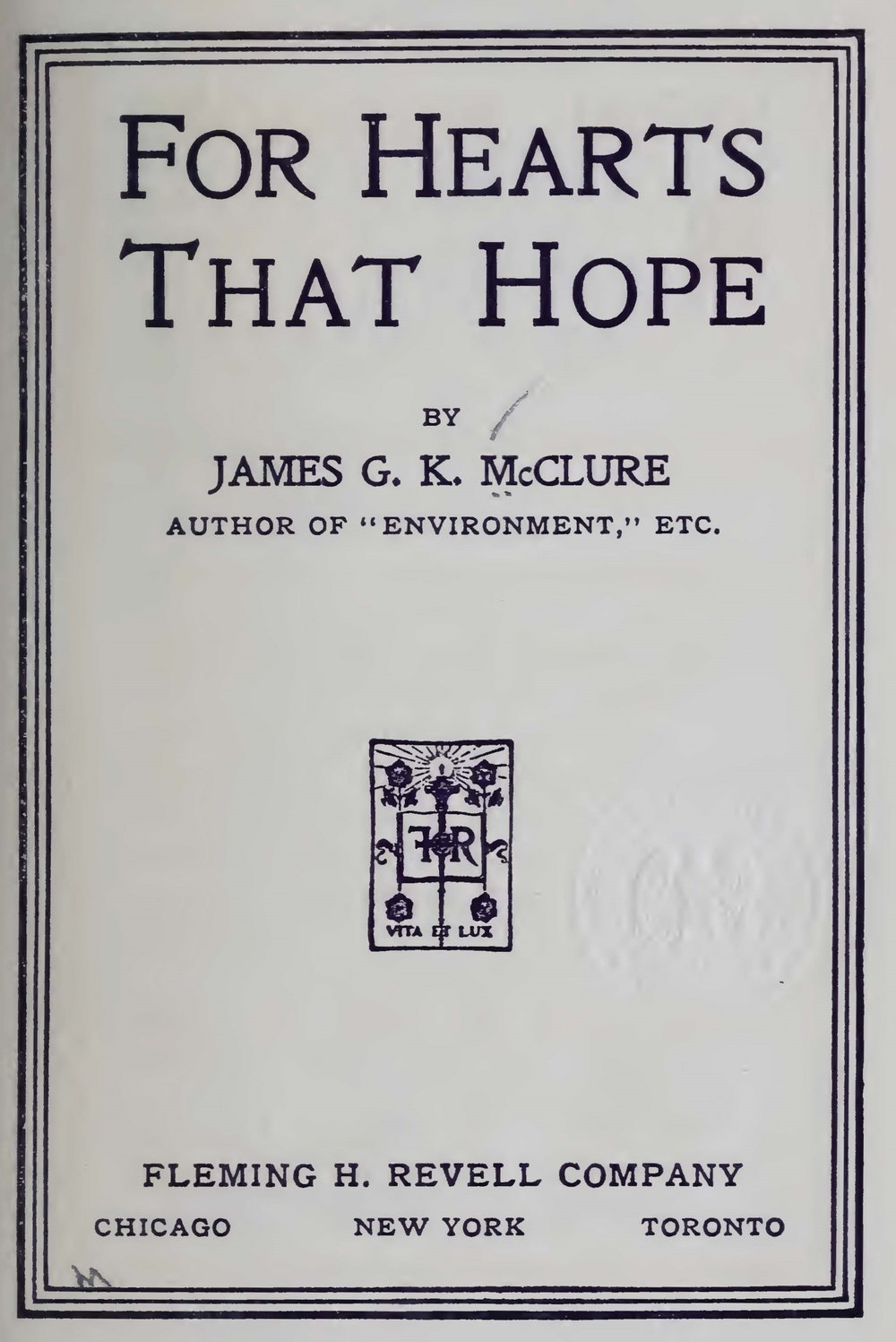 McClure, Sr., James Gore King, For Hearts That Hope Title Page.jpg