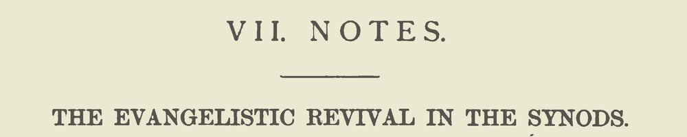 Witherspoon, Sr., Thomas Dwight, The Evangelistic Revival in the Synods Title Page.jpg