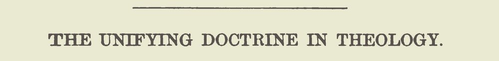 McIntyre, Kenneth Murchison, The Unifying Doctrine in Theology Title Page.jpg