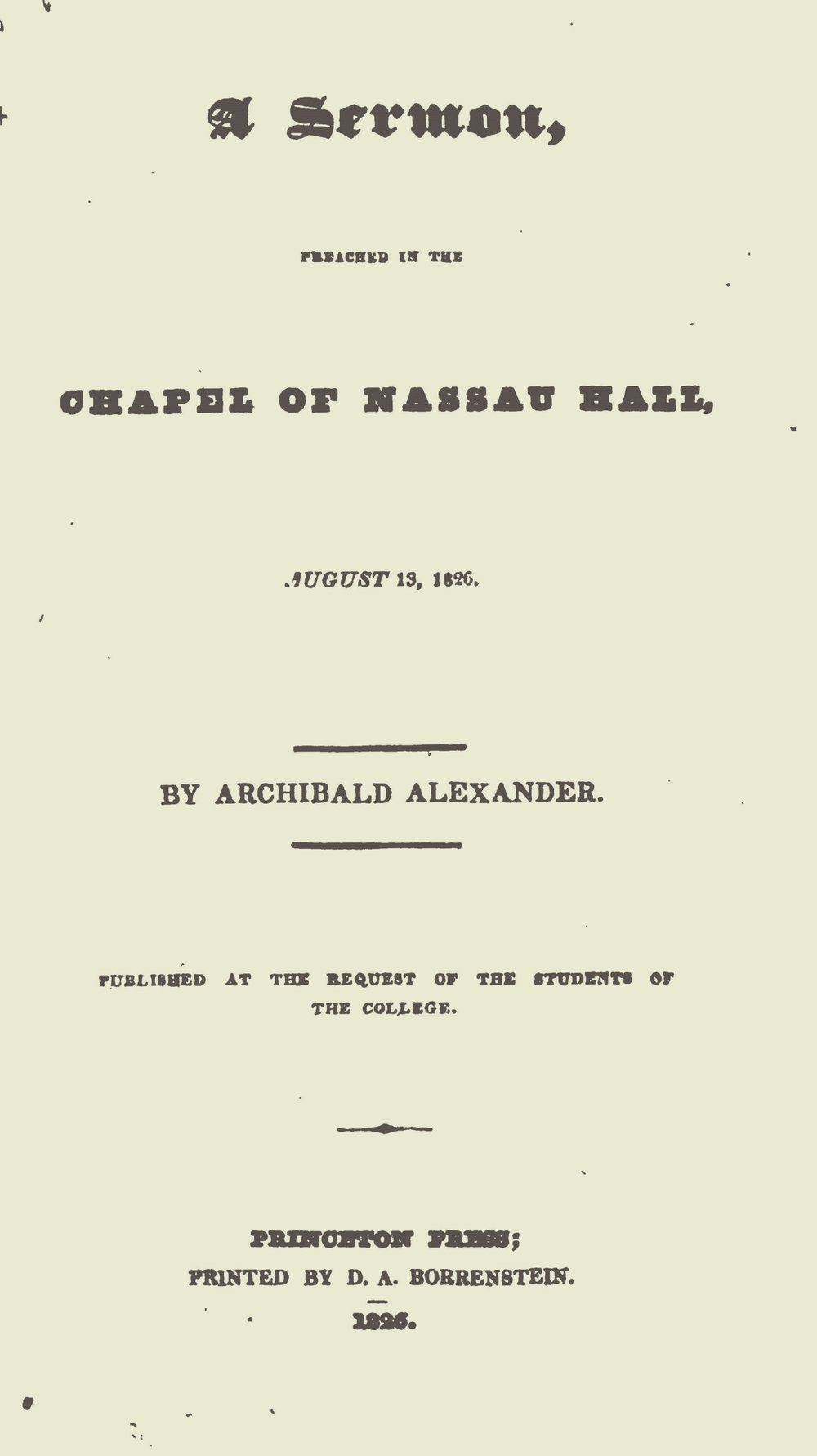 Alexander, Archibald, A Sermon Preached in the Chapel of Nassau Hall Title Page.jpg
