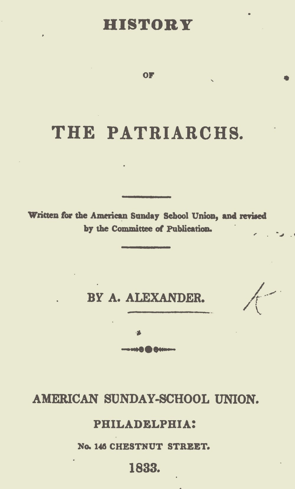 Alexander, Archibald, History of the Patriarchs Title Page.jpg