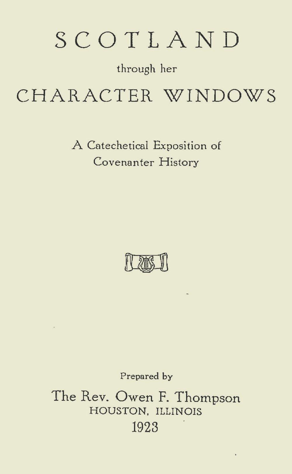 Thompson, Owen Foster, Scotland Through Her Character Windows Title Page.jpg