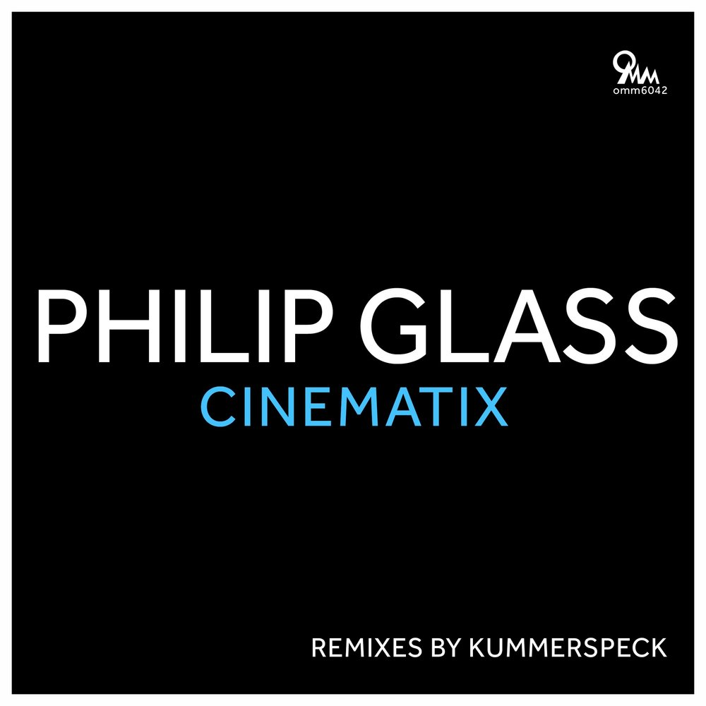 Cinematix Philip Glass featuring Kummerspeck