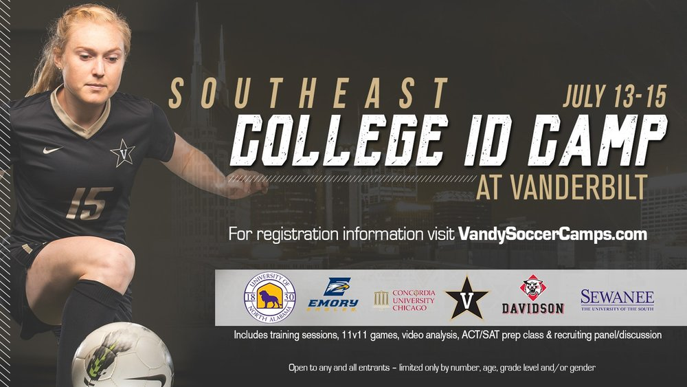 Vanderbilt University - Vanderbilt University is hosting several soccer camps throughout the summer for boys and girls of various ages and skill levels. In particular, they are hosting a Southeast College ID Camp to highlight high school girls and give them an inside look at what it is like to play college soccer. For more information on all camps, click on the image!