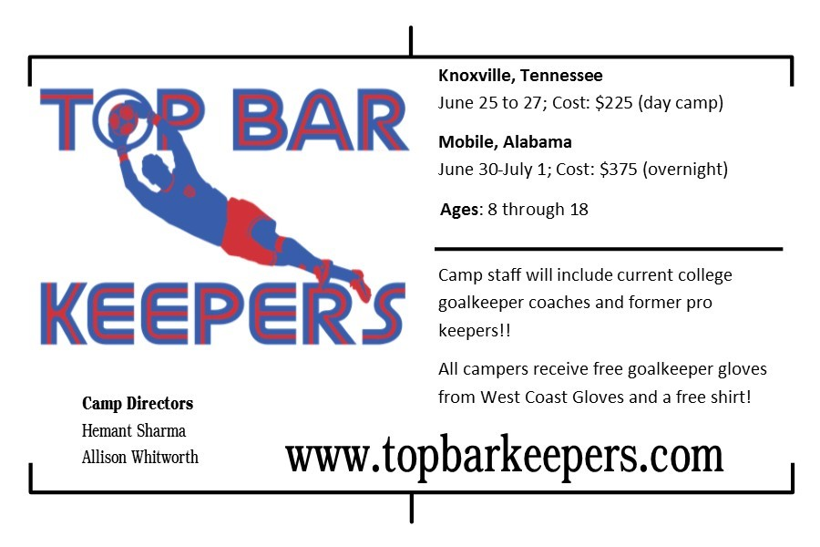Top Bar Keepers - Top Bar Keepers is offering a couple camps throughout the summer for all goalies ages 8 to 18. With day camp and overnight options available, there are opportunities for all to develop their skills as a goalkeeper. For more information, click on the image!