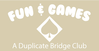 "Fun & Games ""Bridge"""