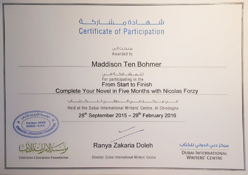 I did it... - After more than five months, I completed the course. This was not the end, but just the begining of another exciting chapter in my life here in Dubai. A HUGE thanks to the whole team at Emirates Literature Foundation.