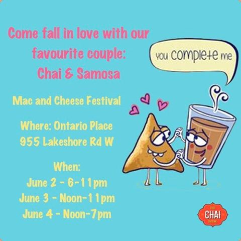 Come find us at the Mac and Cheese Festival this weekend at the Ontario Place. Indulge in chocolate walnut brownie samosas and mac and cheese samosas paired with authentic chai. #love #chaiTO #chaiandsamosa #instagood #ontarioplace #chaiislife #me #smile #follow #cute #photooftheday #chaibae #beautiful #happy #picoftheday #food #swag #amazing #fun #summer #instalike  #friends #instamood