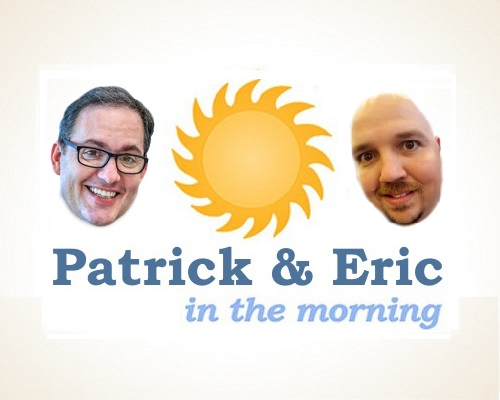 Patrick & Eric in the Morning - A thirty-minute monthly show where hosts Patrick Hillier and Eric Buscemi discuss a variety of board gaming topics -- occasionally insightful, often irrelevant, but hopefully entertaining.