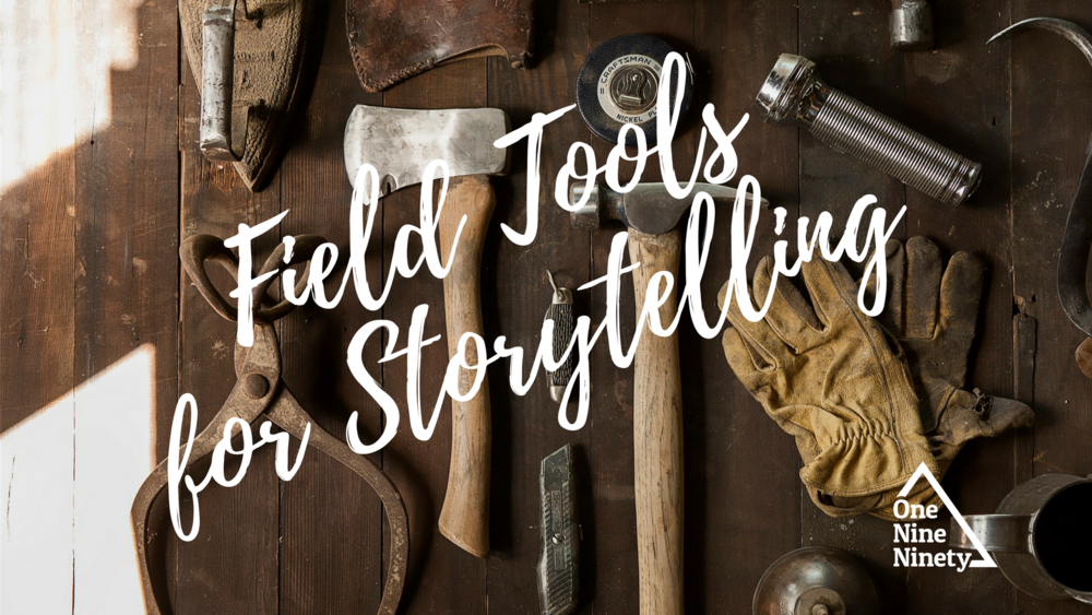 Field Tools for Storytelling (3).png