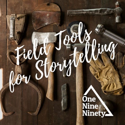 Field Tools for Storytelling.png