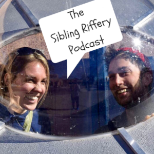 Tune into Sibling Riffery Podcast for a comedic podcast from Kris and her brother!!