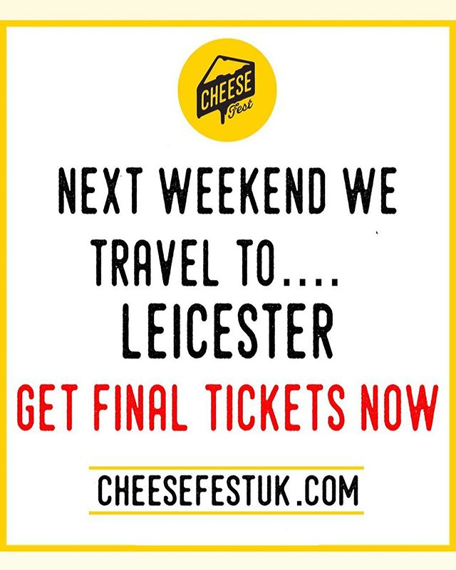 Next weekend we head to #Leicester for our amazing cheese adventure!! Saturday has 100% sold out! Make sure you get tickets for Sunday NOW! Www.cheesefestuk.com/leicester #cheese #foodies #cheesefestuk