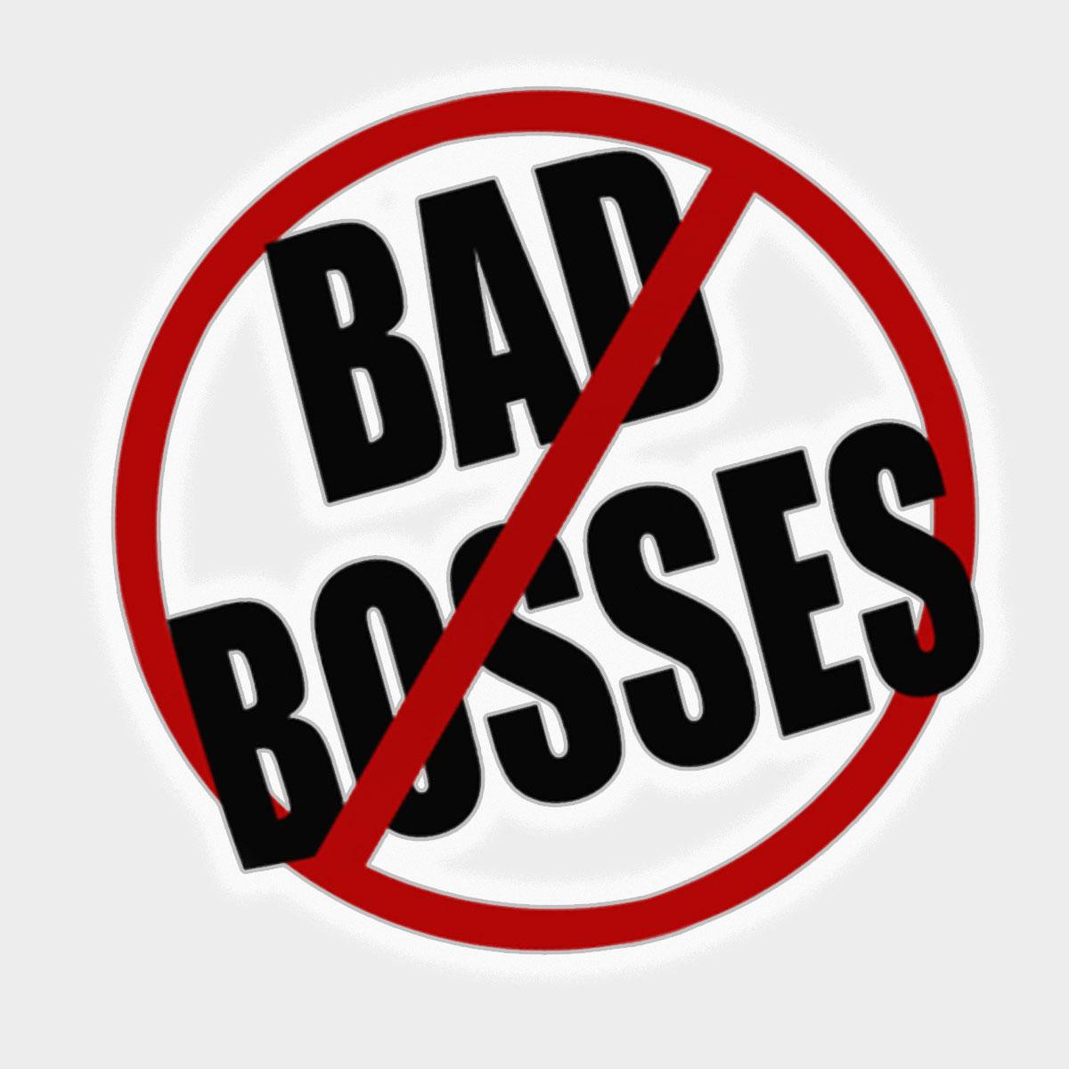 No Bad Bosses