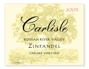 "Russian River Valley ""Carlisle Vineyard"" Zinfandel"