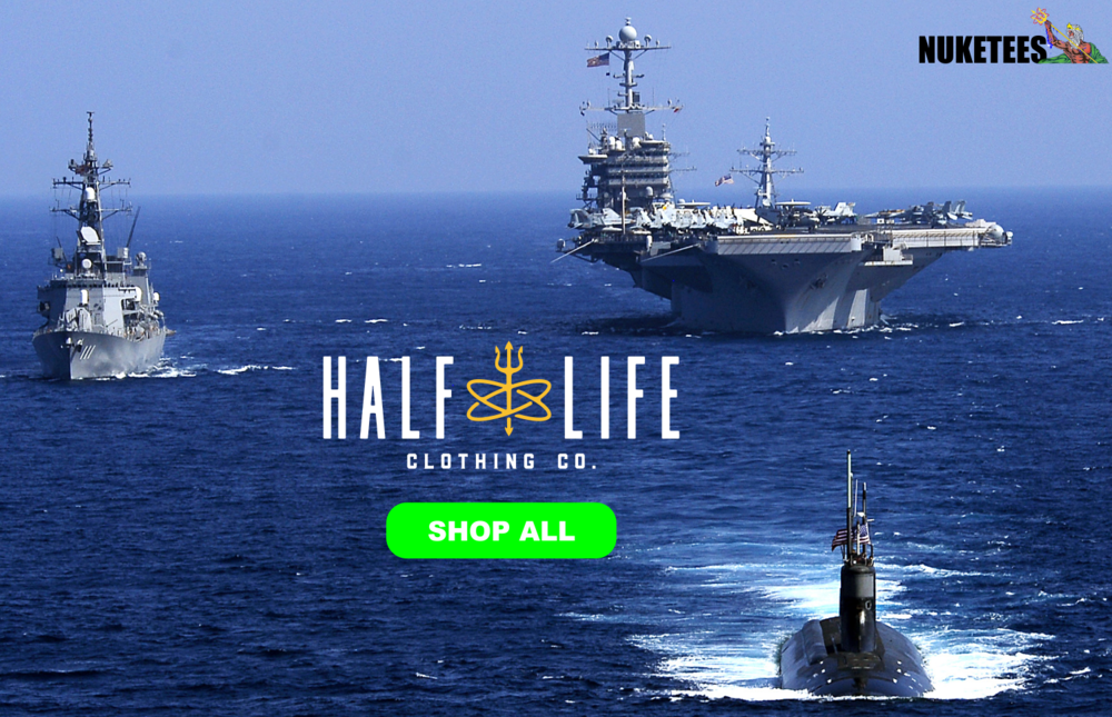 Half Life - Nuke Tees - Carrier, Sub, Cruiser main image with shop now button - 1500w.png