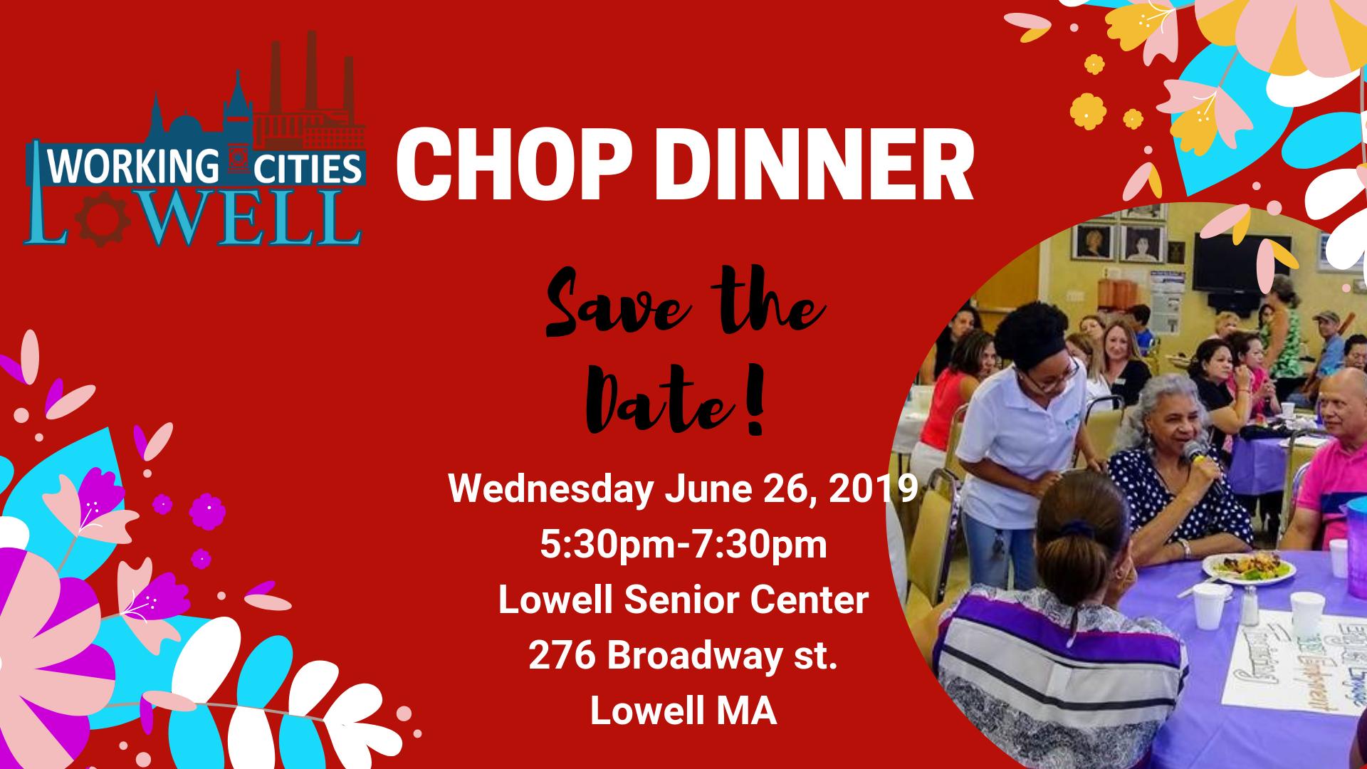June CHOP Dinner — Working Cities Lowell Initative