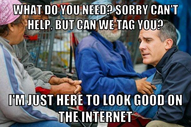 garcetti-homeless-tag-meme.jpg