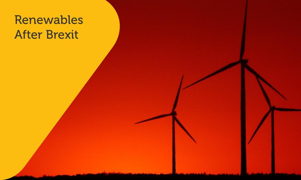 Renewables After Brexit