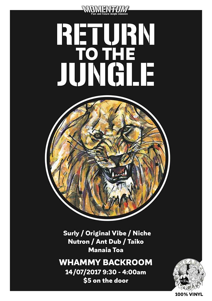 Return to the Jungle  Friday July 14, Whammy Backroom, Auckland