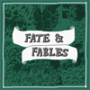 Fate & Fables