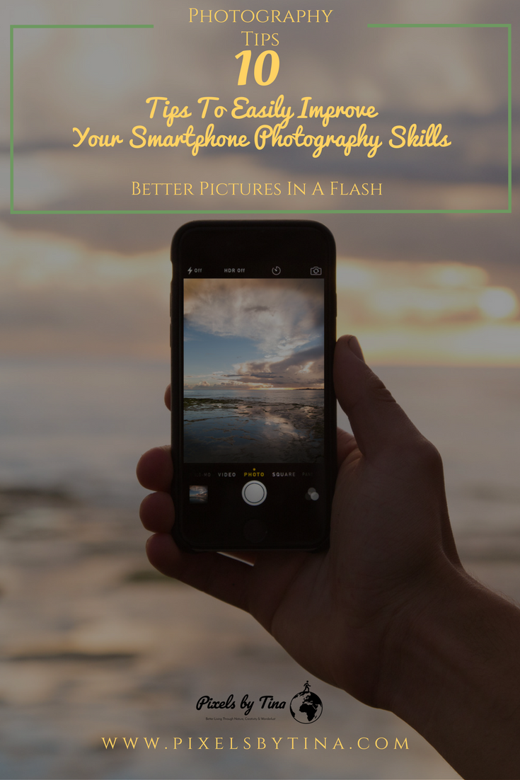 Smartphone photography tips - Nature Photography & Lifestyle Blog - Alberta, Canada - Pixels by Tina
