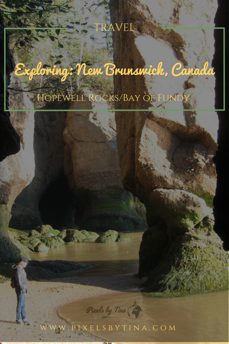 explore the hopewell rocks in new brunswick, canada with pixels by tina - nature photography & lifestyle blog