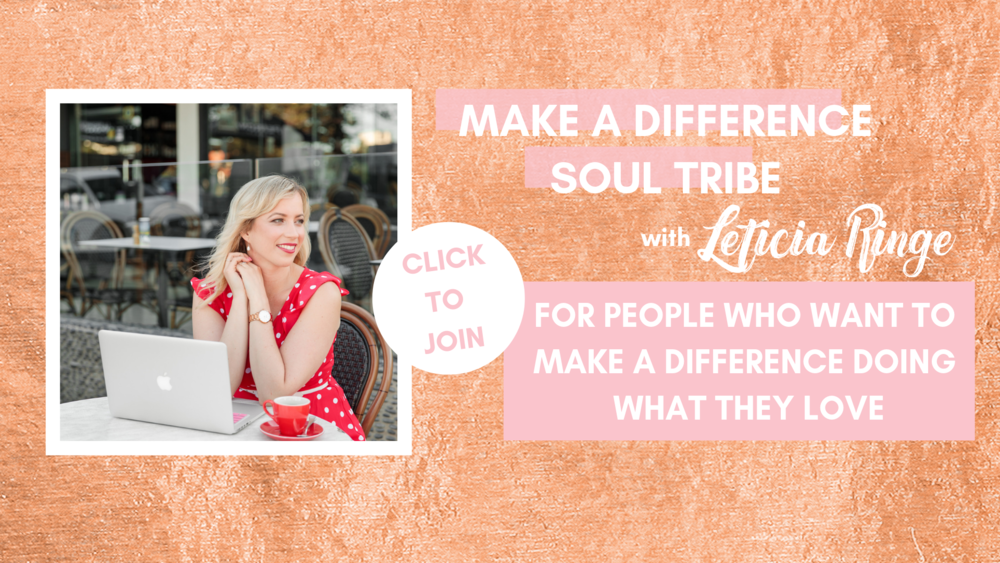 Join us! - A heart centred, high vibe community who want to make a meaningful difference in the world. Click here to join.