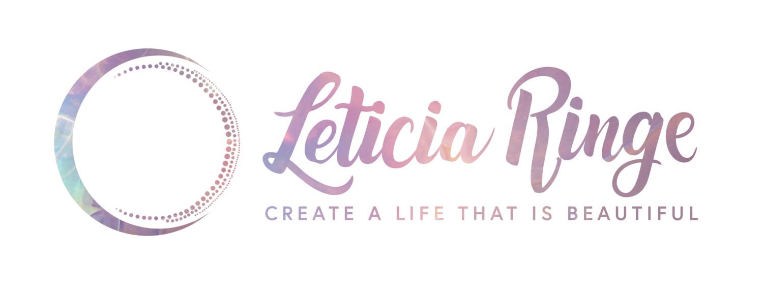 Leticia Ringe - Create a Life that is Beautiful