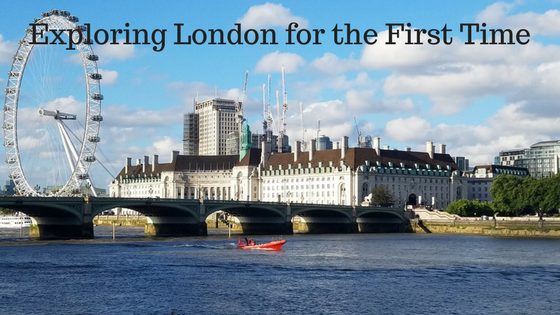 Exploring London for the First Time