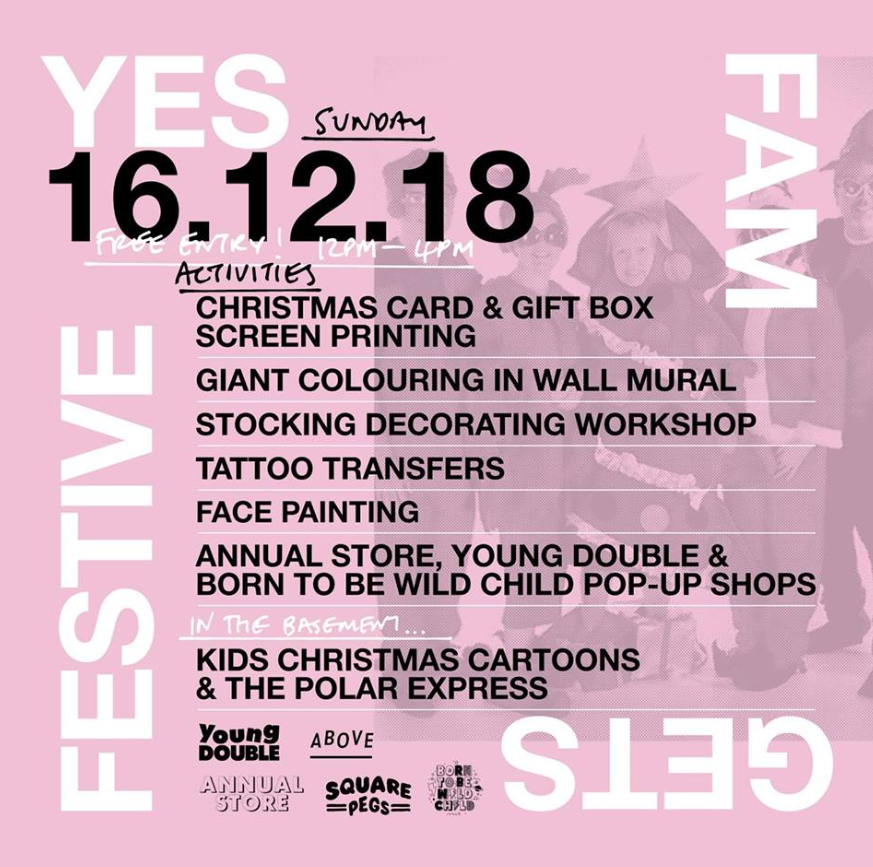 Sun 16 December 2018 - One of the best additions to Manchester this year, YES is much more than a a music-lovers nirvana thanks to its eclectic and inclusive gigs and event programme.Back on the bill is YES FAM their festive family day in collaboration with Born To Be Wild Child - the daytime Rock & Roll party for the mamas and papas who are well and truly done with Elf and Arthur Christmas re-runs. Replete with Christmas stocking workshops, screen printing with Square Pegs, tattoo transfers and Above The Line cinema screenings, plus a swathe of pop-up shops, this is most certainly the tonic to your usual Santa's Grotto Groundhog Day and 'Farts in a Can' noise machine. Do not pass GO without a pit-stop at Firebird Hope, Yes's resident burger king. Hand on heart the best chicken burger we've ever had pass our lips.The Level-up Burger, a heavenly medley of free-range chicken thigh, koji mayo, house slaw, pickles, and lovingly served in a sourdough bun will certainly go down well with the fam.Even better, free entry for all.