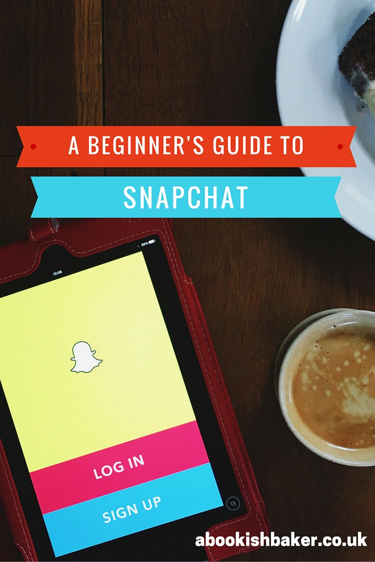 A Beginner's Guide to Snapchat for lifestyle bloggers