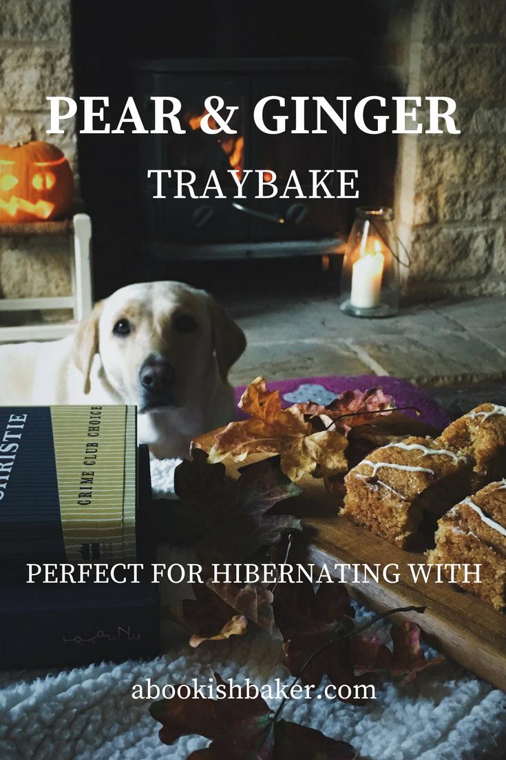 PEAR AND GINGER TRAYBAKE. Hibernate with this warming bake.