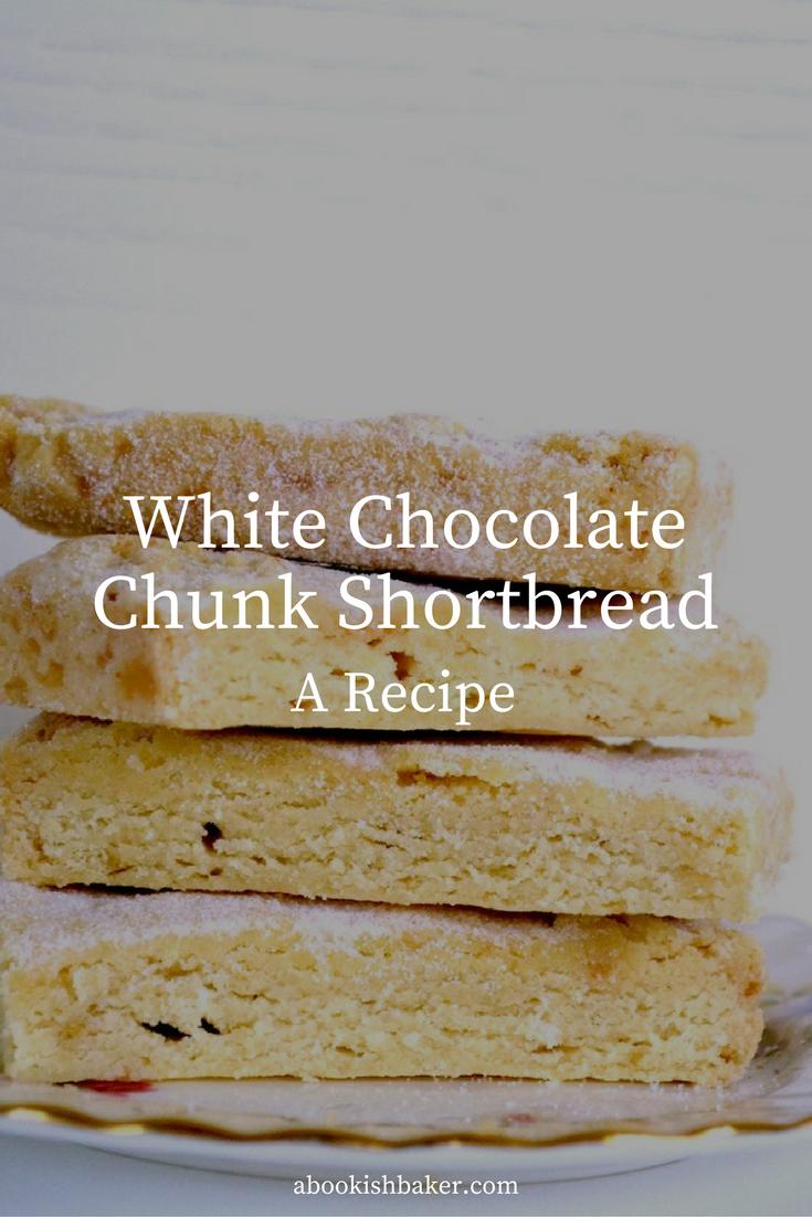 white chocolate chunk shortbread recipe