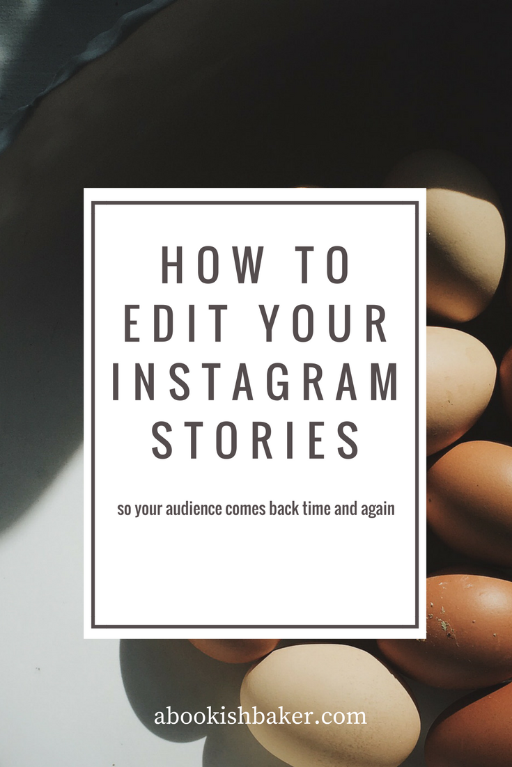 how to edit your instagram stories