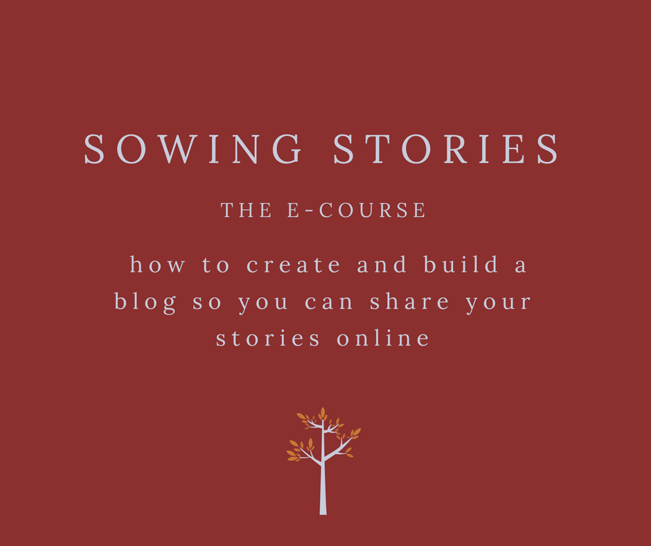sowing stories the e-course