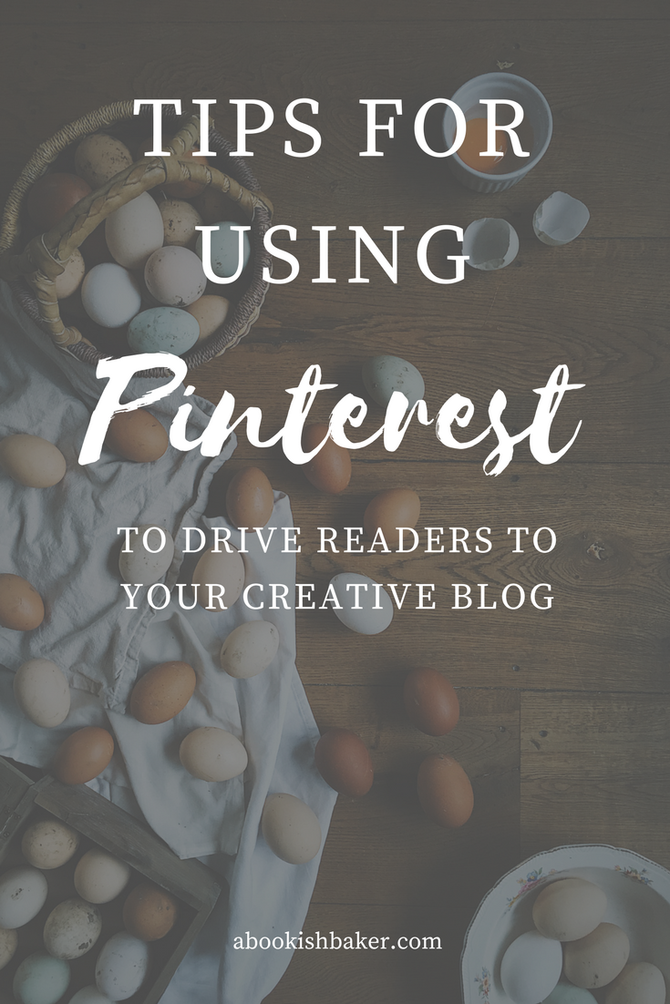 tips for using pinterest as a creative blogger