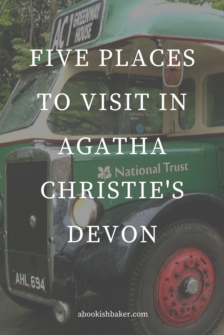 Five Places to Visit in Agatha Christie's Devon, England including her holiday home, Greenway abookishbaker.co.uk