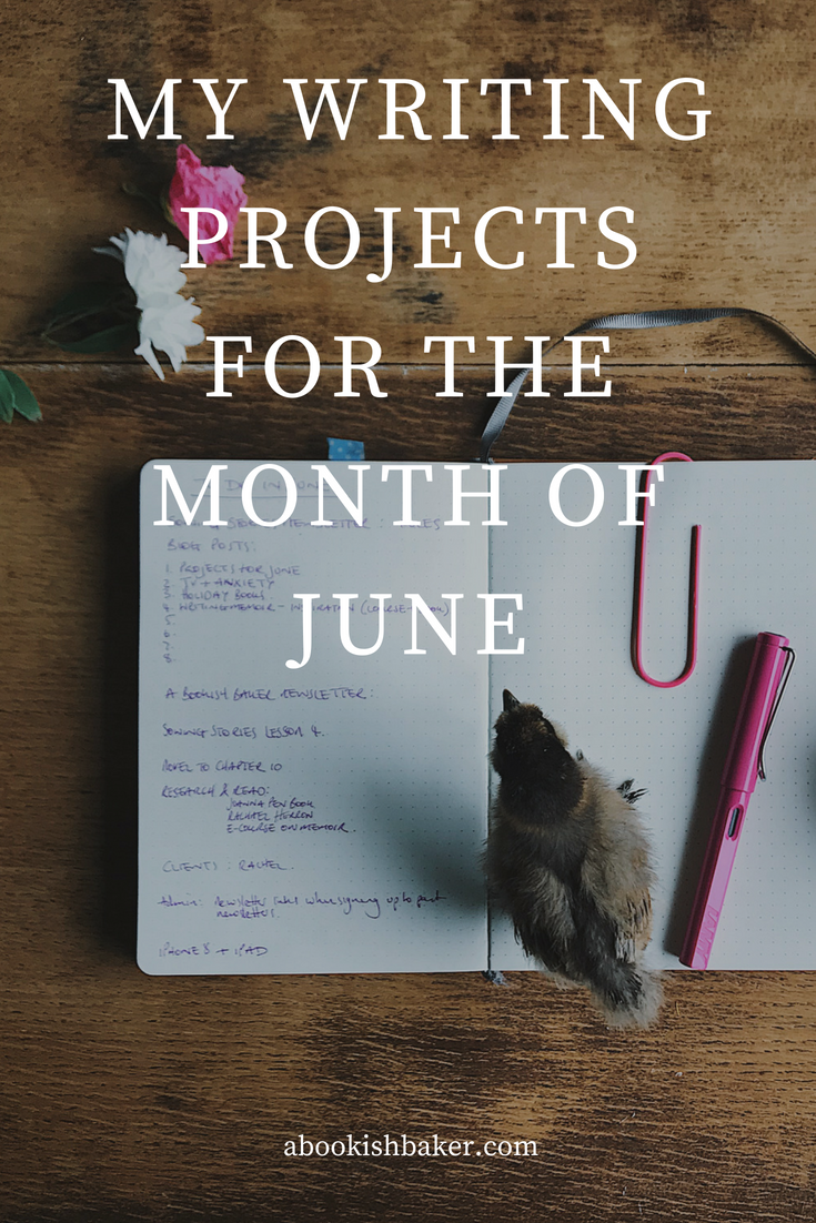 My writing projects for the month of June