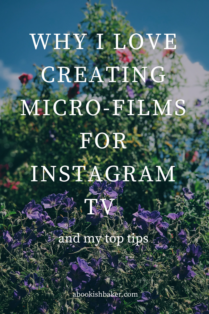 why I love creating micro-films for IGTV and my top tips