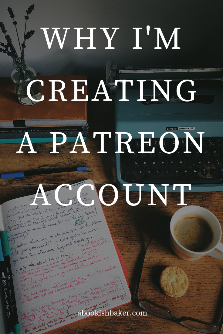 why I'm creating a Patreon account