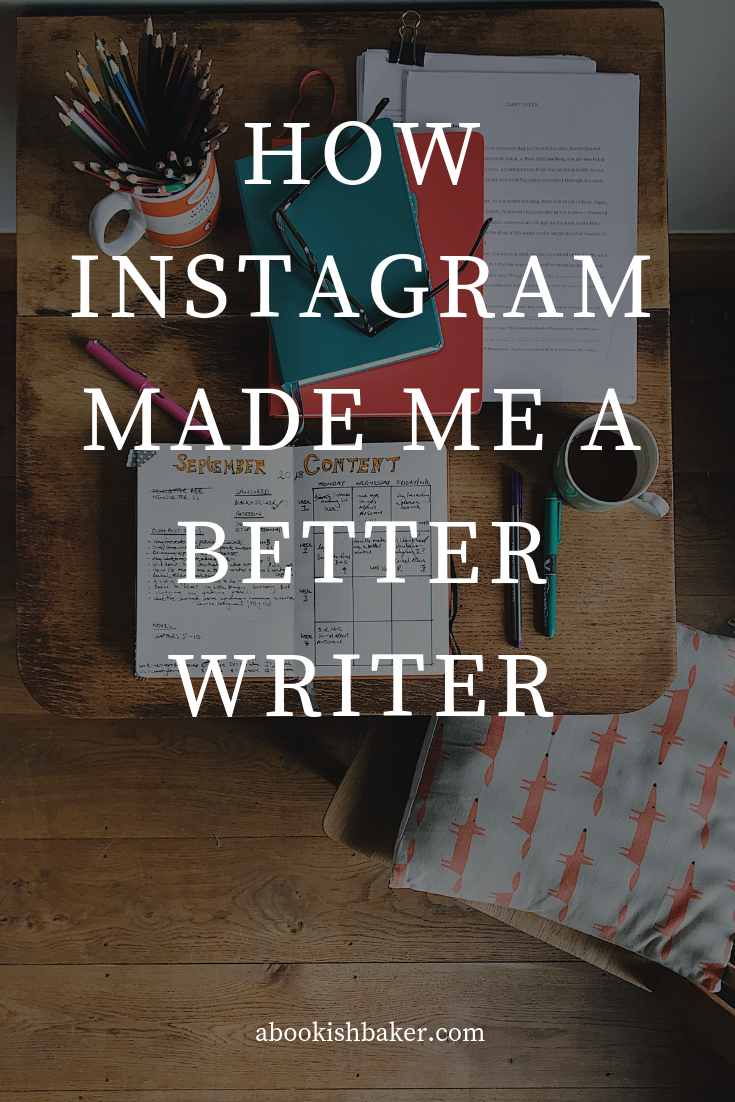 How Instagram made me a better writer