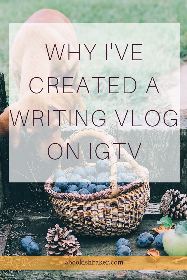 why I've created a writing vlog on IGTV