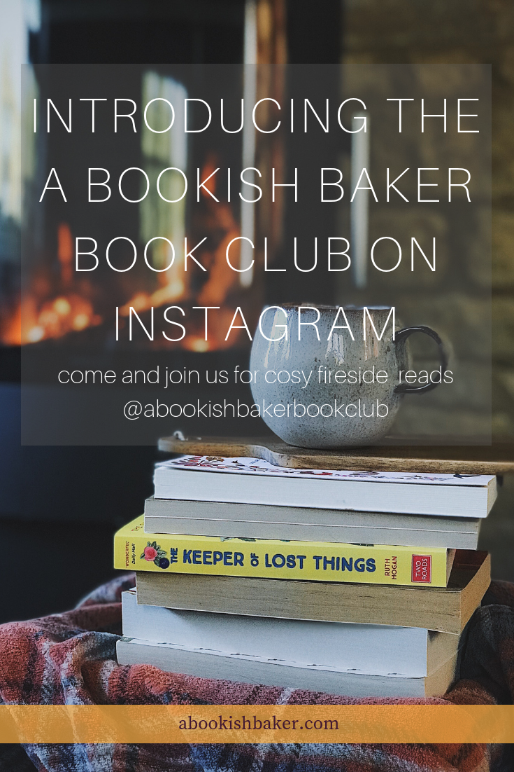 Introducing the A Bookish Baker Book Club on Instagram for cosy fireside reads