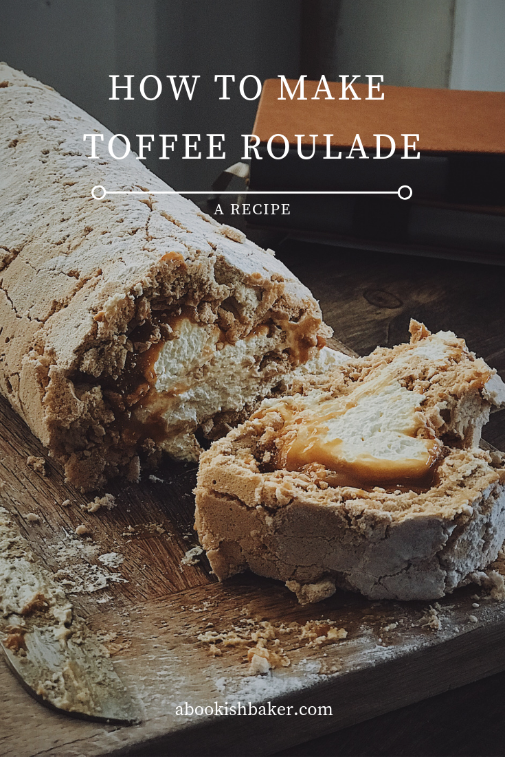 how to make a toffee roulade - a simple recipe with the wow factor