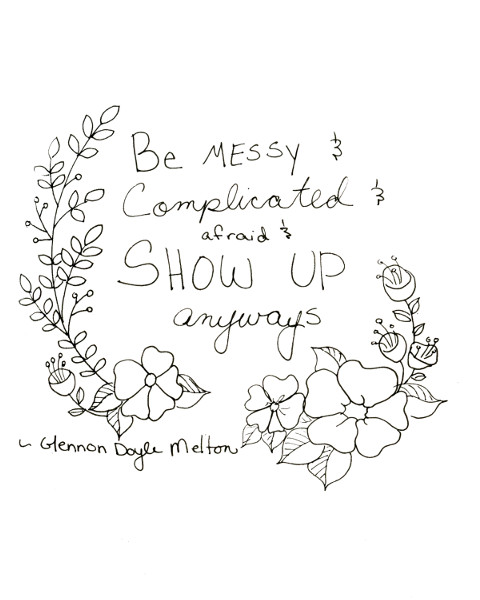 Be Messy Floral Printable Quote by Anna Van Skike