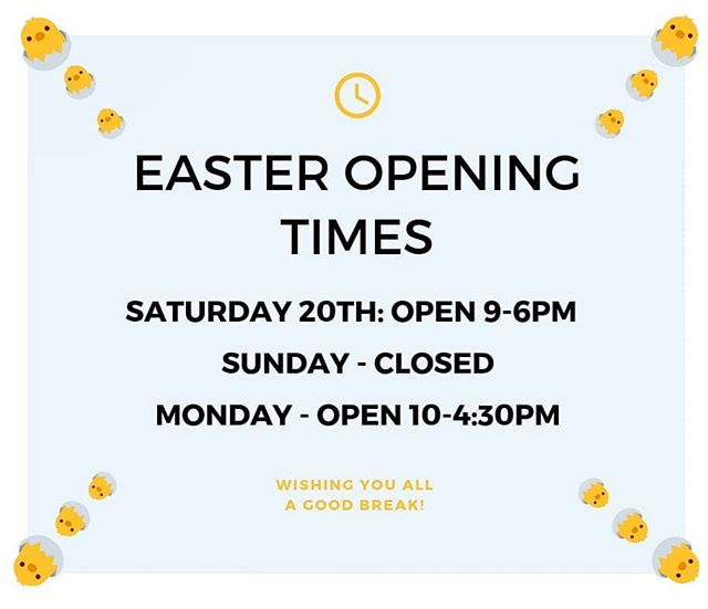 Here are our opening times for the Easter Holidays. We'll miss you on Sunday! See you soon, and we hope you enjoy your Easter break 🐣🌼🐣