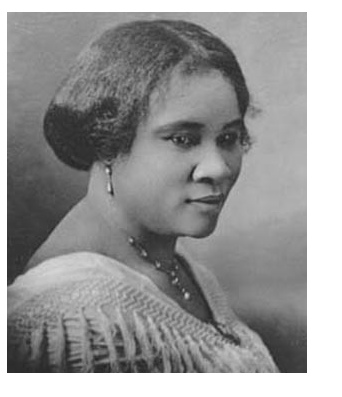 Madam C.J. Walker, one of the GREATS ™ .  At a time when black people were being lynched, she was America's first female self-made millionare.