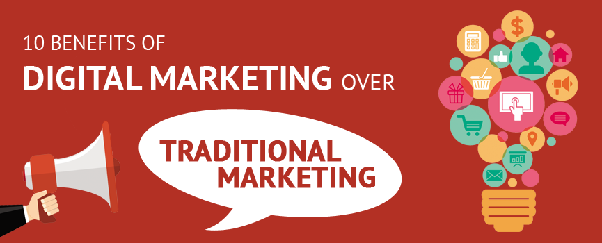 10-benefits-of-digital-marketing-over-traditional-marketing.png